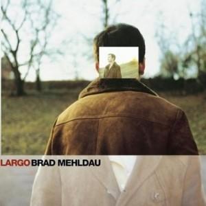 BradMehldau-Largo