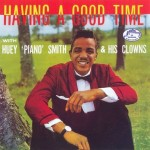Huey Piano Smith Having A Good Time - Front