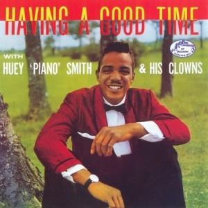 Huey Piano Smith Having A Good Time - Front