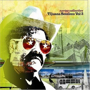 nortec-collective-tijuana-sessions-vol-3