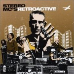 Stereo Mcs's Retroactive