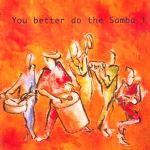 you-better-do-the-samba