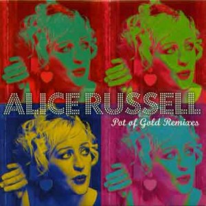 Alice Russell - Pot Of Gold Remix