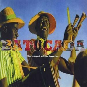 Batucada - The Sound Of The Favelas