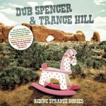dub spencer and trance hill - riding strange horses