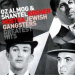 Oz Almog and Shantel - Kosher Nostra