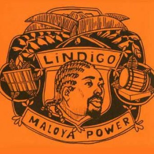 http://www.ultramagnetique.com/wp-content/uploads/2012/05/Lindigo-Maloya-Power-300x300.jpg