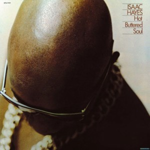 isaac-hayes_hot-buttered-soul