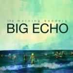 Morning-Benders-Big-Echo-full