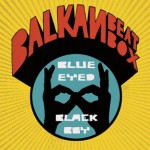 Balkan Beat Box Blue Eyed Black Boy