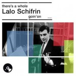There's a Whole Lalo Schifrin Goin' On (photo réédition)