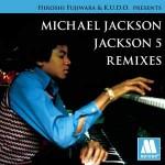Hiroshi Fujiwara - Michael Jackson Jackson 5 remixes