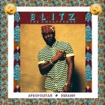 Blitz The Ambassador - Afropolitan Dreams