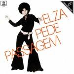 Elza Soares - Elza Pede Passagem