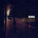 Suba - Sao Paulo Confessions