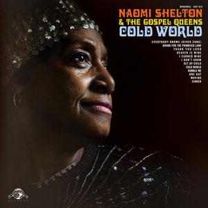 Naomi Shelton - Cold World