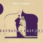 Dorsaf Hamdani - Barbara - Fairouz