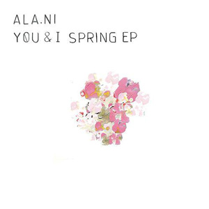 Alani - You and I Spring EP
