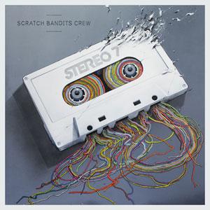 Scratch Bandits Crew - Stereo 7