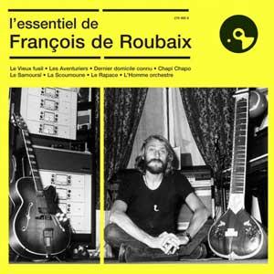 L'essentiel de Francois de Roubaix