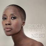 Rokia Traoré - Né So