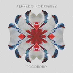 Alfredo Rodriguez - Tocororo