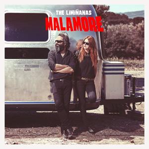 The Liminanas - Malamore