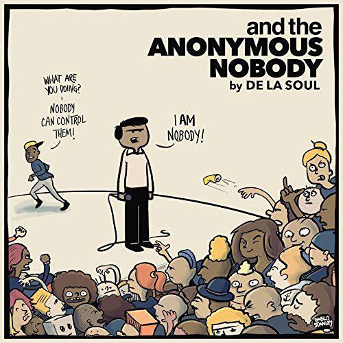 De La Soul and the Anonymous Nobody