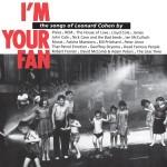 Leonard Cohen - I m your fan