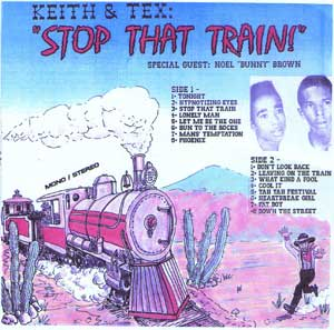 Keith and GTex Stop That Train