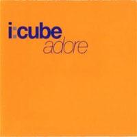 I Cube Adore