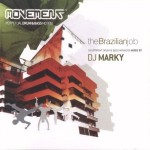 DJ Marky XRS Land - The Brazilian Job