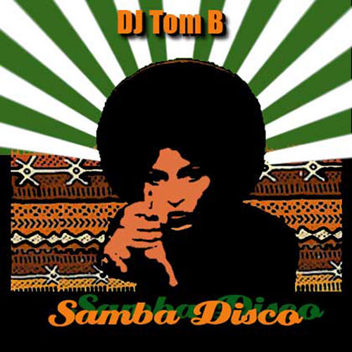 DJ Tom B - Samba Disco