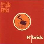 Hybrids The Ripple effect