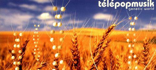 Telepopmusik Genetic World