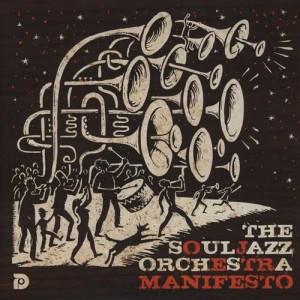 Soul-Jazz-Orchestra-Manifesto