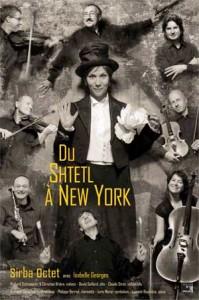 Sirba Octet - Du Shtetl à New York