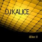 DJ Kalice - dB Dose -10