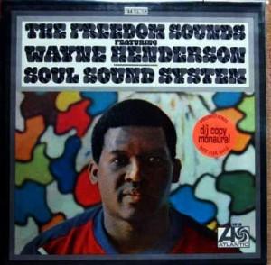 Wayne Henderson - The Soul Sound System
