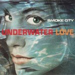 Smoke-City-Underwater-Love-