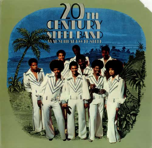 20th Century Steel Band - Warm Heart Cold Steel