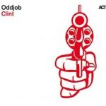 Oddjob - Clint
