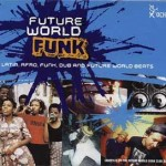 Future World Funk volume 1