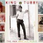 king-tubby-the-man-and-his-
