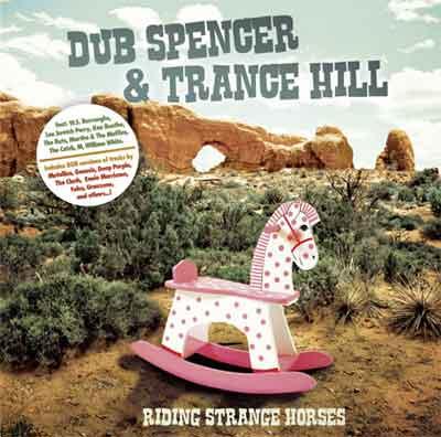 dub spencer and trance hill - riding strange horses
