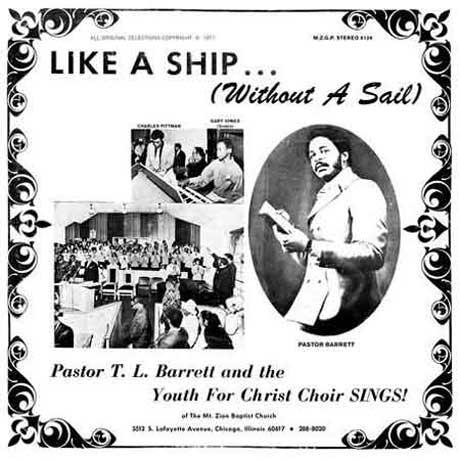 Pastor TL Barrett  - Like A Ship Without A Sail