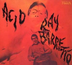 Ray Barretto - Acid