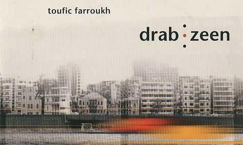 Toufic Farroukh - Drab Zeen