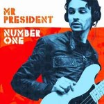 Mr-President-Number-One-une