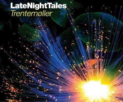 Trentemoller - LateNightTales
